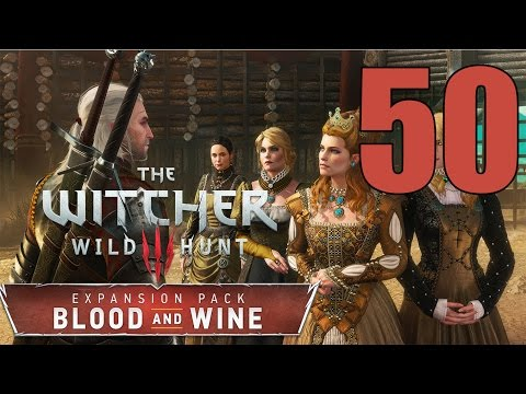 The Witcher 3: Blood and Wine - Gameplay Walkthrough Part 50: Be It Ever So Humble