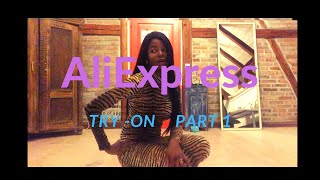 Aliexpress   Try-On Haul . Part 1 of 2