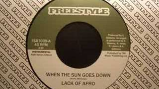 Lack Of Afro - When The Sun Goes Down