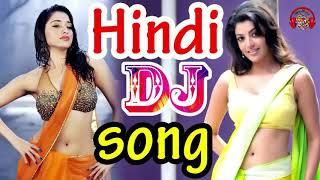 Dj song super bass Dj sounds old song hindi Dj nonstop hits songs