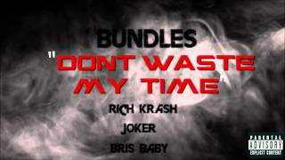 Bundles x Rich Krash x Joker x Bris Baby - Don
