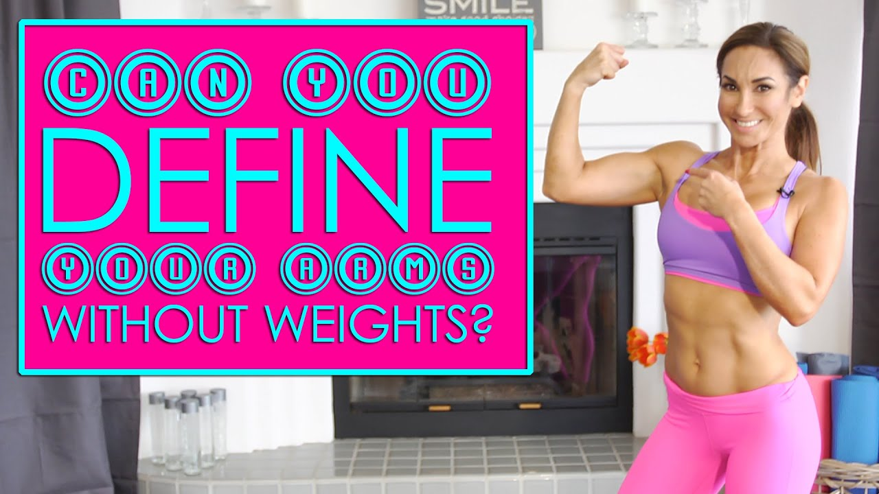 Define your arms without weights at home natalie jill