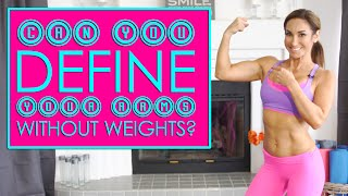 Define Your Arms Without Weights at Home | Natalie Jill