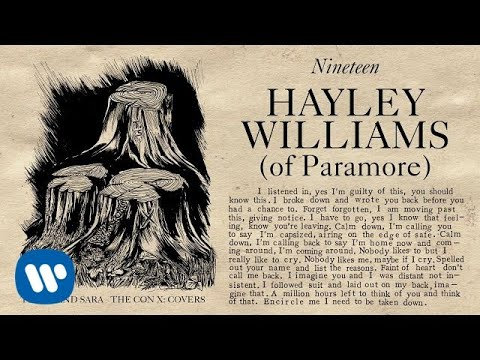 Tegan and Sara present The Con X: Covers – Nineteen – Hayley Williams of Paramore