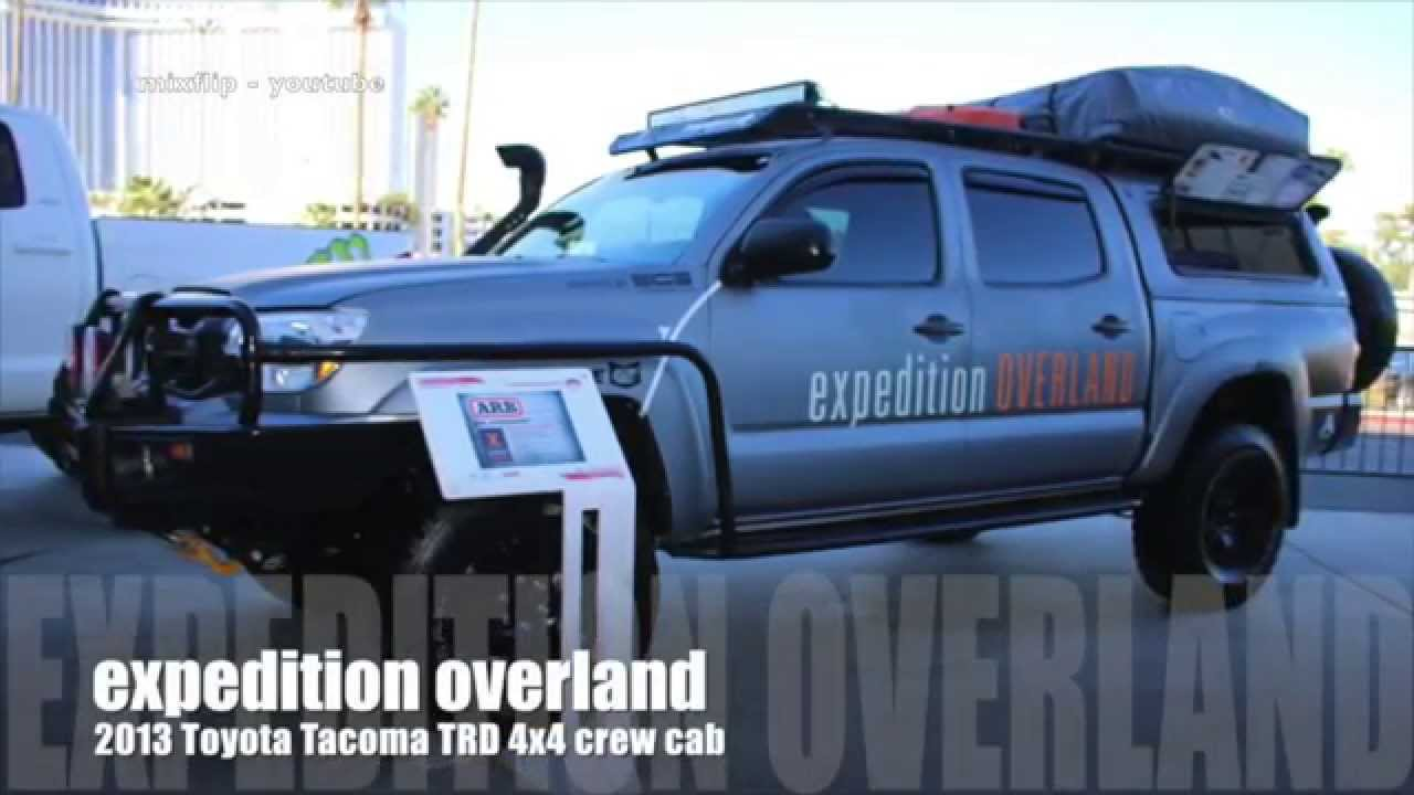 Expedition Overland Toyota Tacoma :SEMA 2014 - YouTube