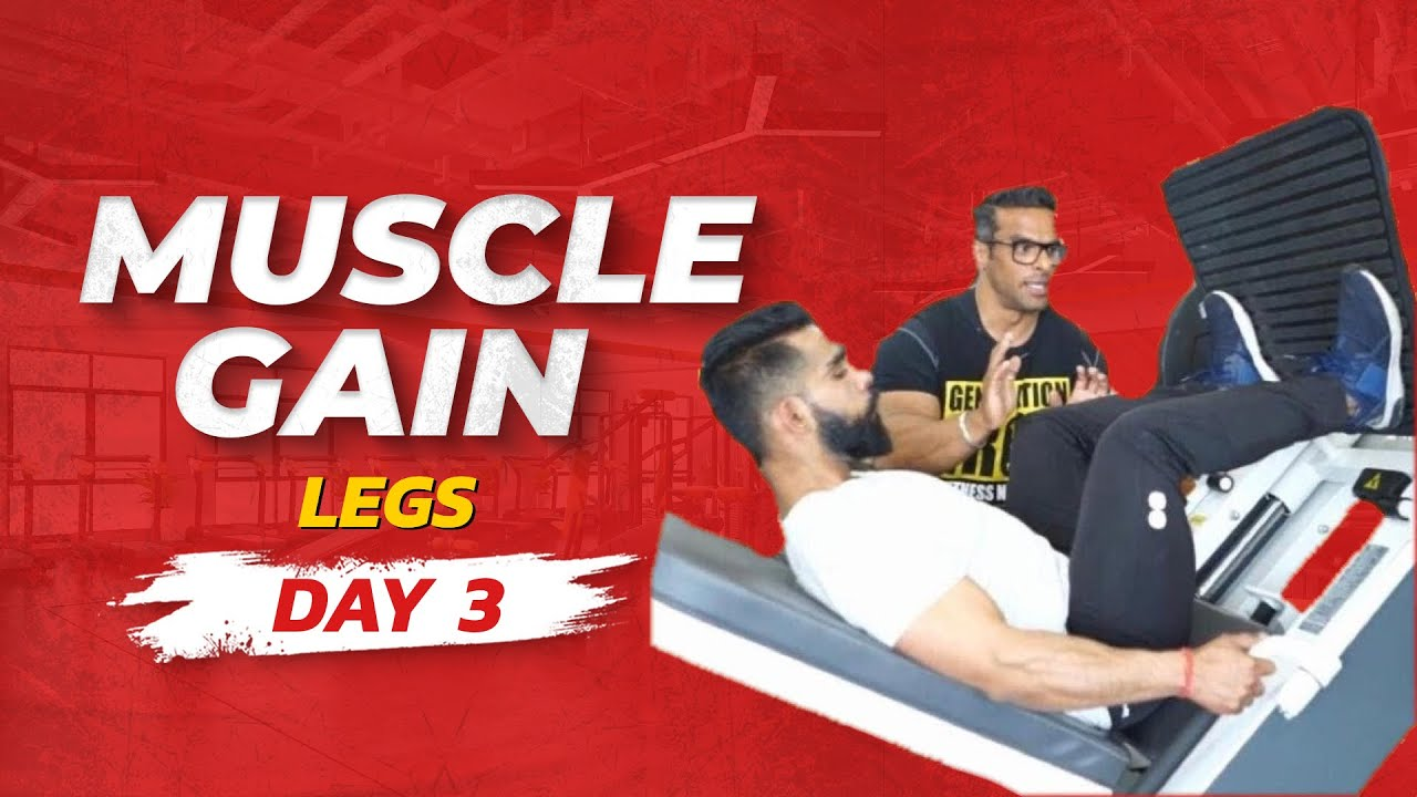 Full Week Workout Plan for Muscle Gain | Day 03 – Legs | Yatinder Singh