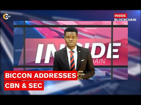 #BICCoN ADDRESSES CBN & SEC POSITION ON CRYPTOCURRENCY | INSIDE BLOCKCHAIN