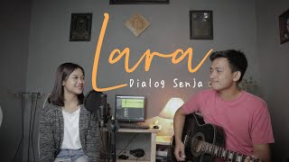 Download lagu Lara - Dialog Senja | ianyola Live Cover