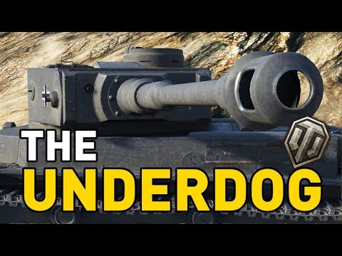World of Tanks || The Underdog