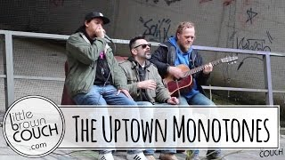 The Uptown Monotones - Soulstation - Little Brown Couch