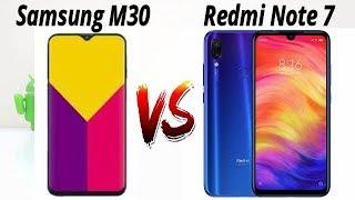 Samsung M30 Vs Redmi Note 7 Comparision !! Kon Hoga Asli Hero !! HINDI
