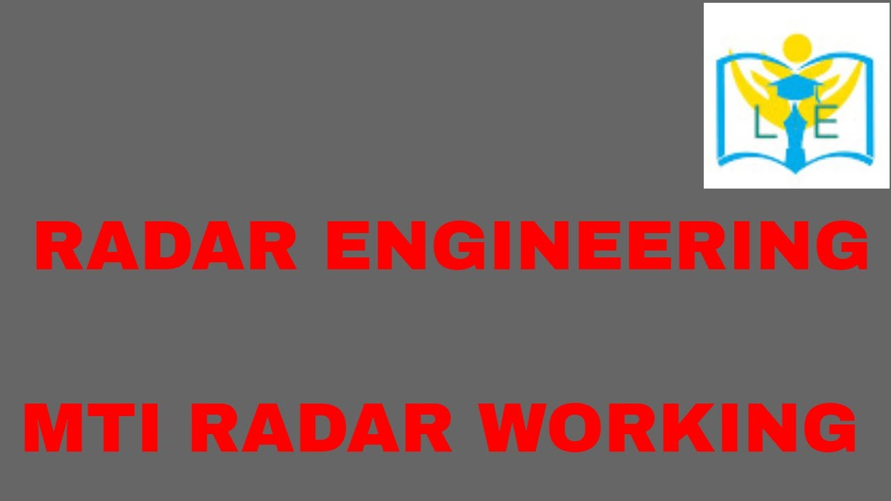 WORKING OF MTI RADAR WITH BLOCK DIAGRAM
