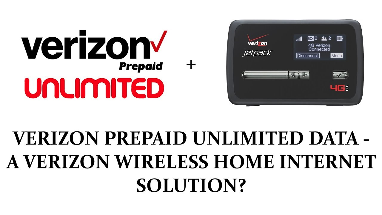 VERIZON PREPAID UNLIMITED DATA - A VERIZON WIRELESS HOME INTERNET SOLUTION?