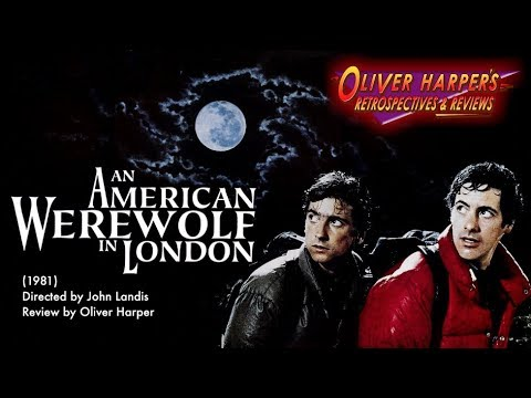 An American Werewolf In London (1981) Retrospective / Review