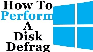 How To Perform A Defragmentation Of Your Hard Drive In Microsoft Windows 7