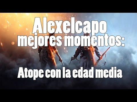 Mejores Momentos | Directo : Atope Con La Edad Media | Alexelcapo