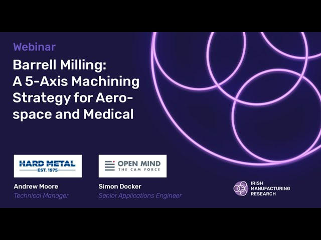 Barrell Milling: A 5-Axis Machining Strategy for Aerospace and Medical Machining