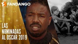 Todos los nominados a los Premios Oscars 2019 l Fandango Latam
