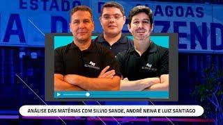 [SEMANA SEFAZ AL] Análise das Matérias com Silvio Sande, André Neiva e Luiz Santiago