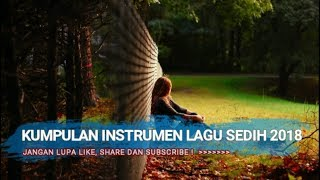 Instrumen Lagu Galau Cocok Untuk Yang Baru Putus Dijamin Nangis! | Kumpulan Lagu Galau 2018