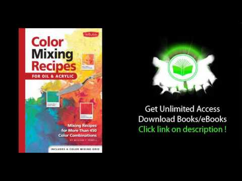 Color Mixing Recipes for Oil & Acrylic PDF BOOK - YouTube
