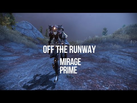 Warframe: Off The Runway - Mirage Prime