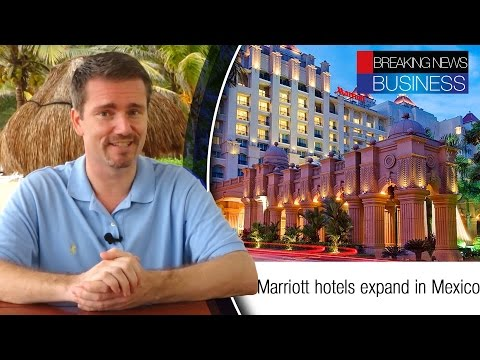 Riviera Maya, Mexico | Marriott Hotels expand in Mexico | UK Travelers in Mexico