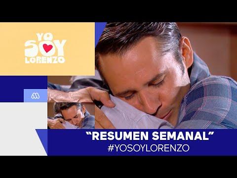 #YoSoyLorenzo / Resumen Semanal / Mega
