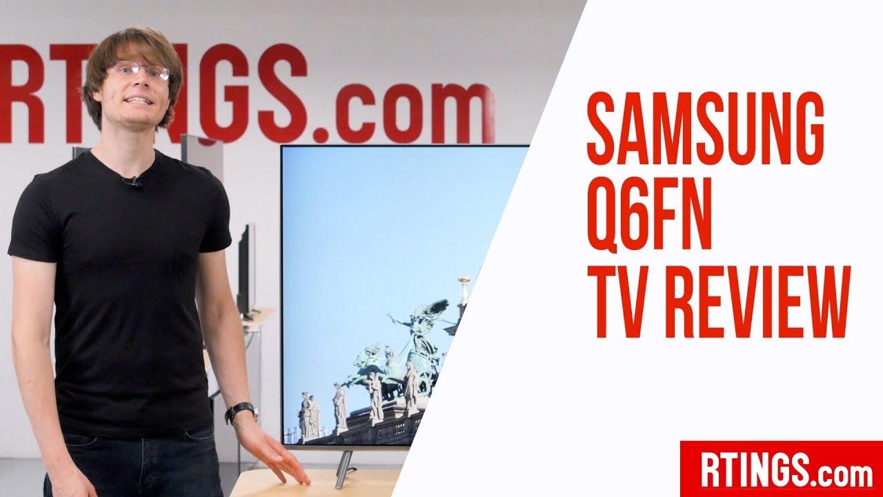 Samsung QLED Q6FN TV Review - RTINGS com