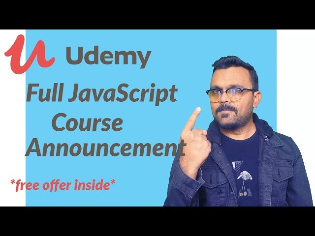 Full JavaScript Udemy Course Announcement with Free Offer Inside