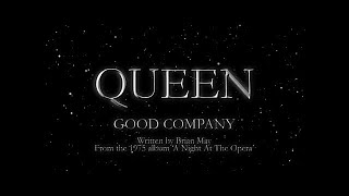Queen - Good Company (Official Lyric Video)