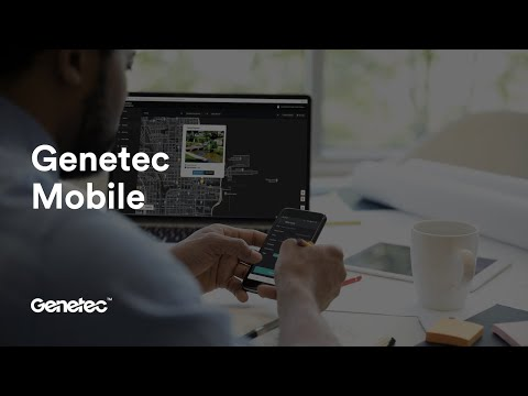 Keep your team in sync with Genetec Mobile