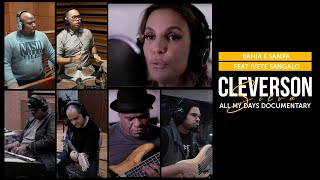 Baixar Cleverson Silva | All My Days Documentary - Bahia e Sampa feat Ivete Sangalo