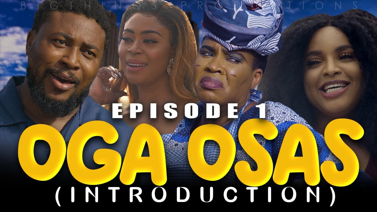 OGA OSAS (EPISODE 1) Nosa Rex New Movie 2021