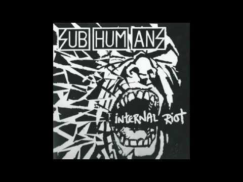 Subhumans Internal riotFull Album2007