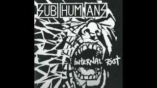 Subhumans- Internal riot(Full Album)2007
