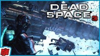 Dead Space 3 Part 3 | Horror Game | PC Gameplay Walkthrough