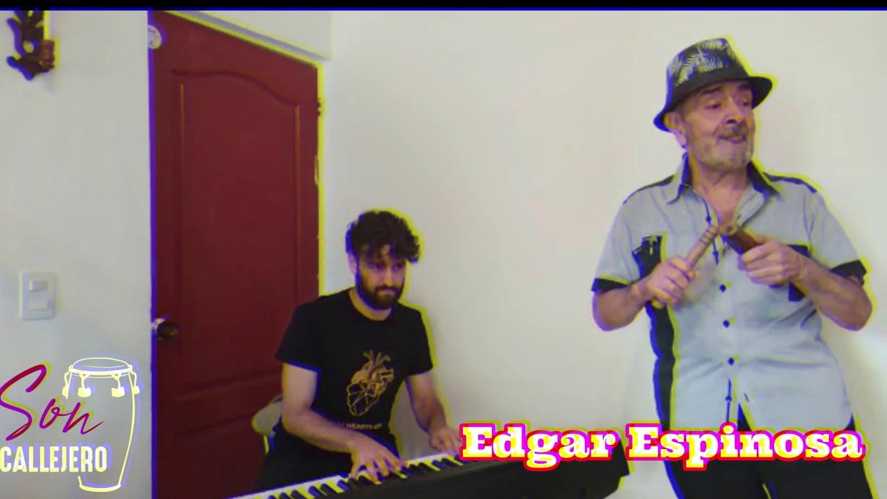 Edgar Espinosa 2020/Son CALLEJERO