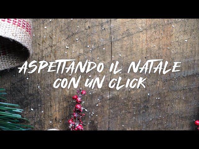 Aspettando il Natale con un click