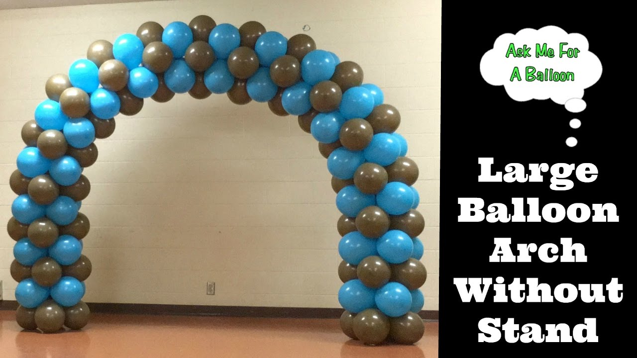 Large balloon arch without stand youtube for How to build a balloon arch