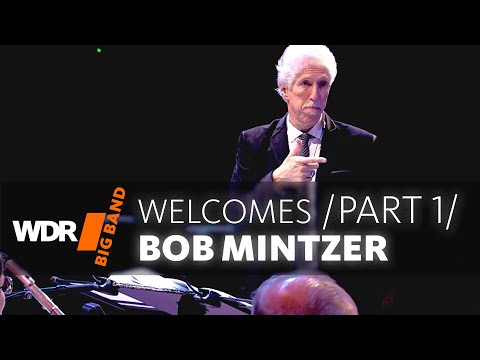 WDR BIG BAND welcomes Bob Mintzer Concert | Part 1/3