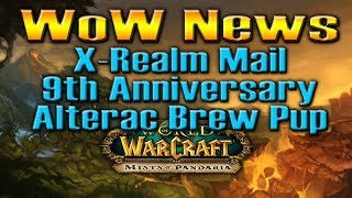 WoW NEWS! 9th Anniversary / Alterac Brew Pup / Cross-Realm Mail by QELRIC (World of Warcraft(