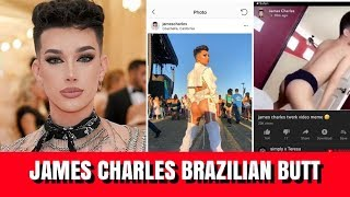 JAMES CHARLES BRAZILIAN BUTT LIFT DRAMA