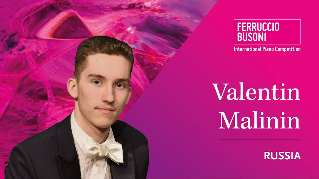 Valentin Malinin Solo Finals 2019 Ferruccio Busoni International Piano Competition Youtube