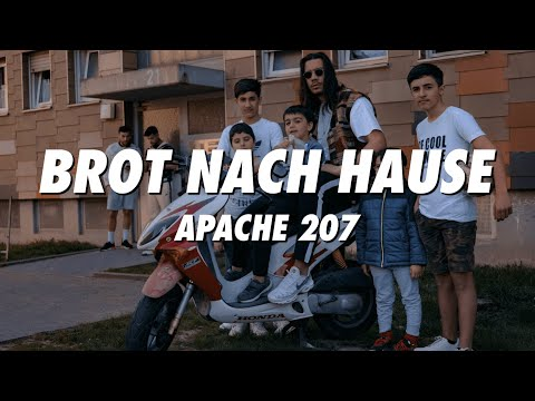 Apache 207 - Brot Nach Hause (Lyrics)