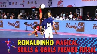 Ronaldinho Magical Skills and Goals Premier Futsal