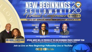 New Beginnings Fellowship 2020 Virtual Conference | October 8, 2020