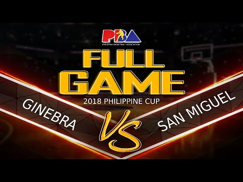 PBA Philippine Cup 2018 Eliminations: San Miguel Beer vs. Ginebra Jan. 28, 2018