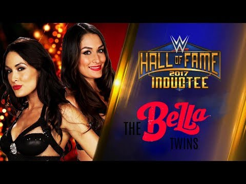 The Bella Twins joins the WWE Hall of Fame Class of 2017 - Custom