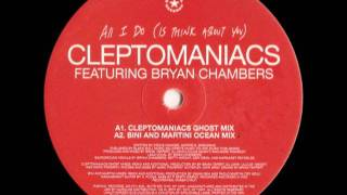 Cleptomaniacs - All I Do (Cleptomaniacs Ghost Mix) (2001)